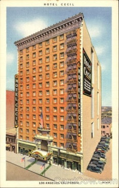 Hotel Cecil, 7th and Main Sts Los Angeles
